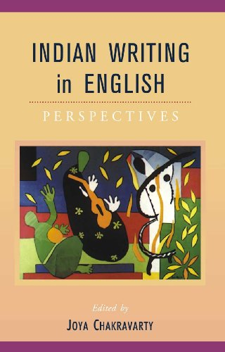 Indian Writing in English : Perspectives: Joya Chakravarty