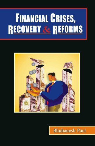 Financial Crises, Recovery & Reforms