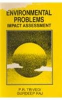 Environmental Problems: Impact Assessment: Gurdeep Raj,P.R. Trivedi