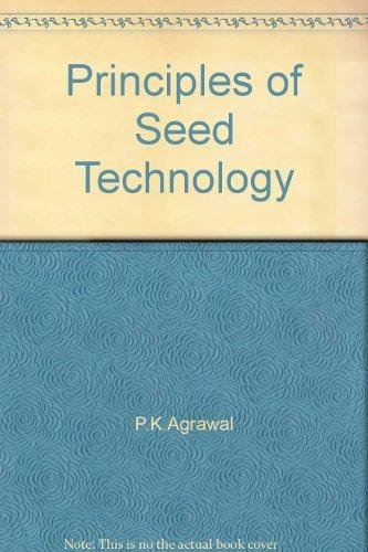 9788171640591: Principles of Seed Technology