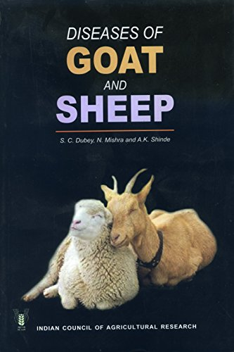 Diseases of Goat and Sheep: Shinde A.K. Mishra