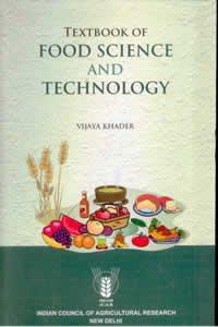 Textbook of Food Science Technology (PB): Khader, Vijaya