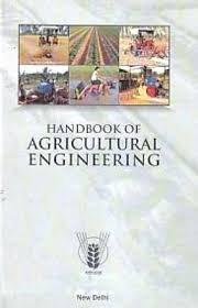 Handbook of Agricultural Engineering: ICAR