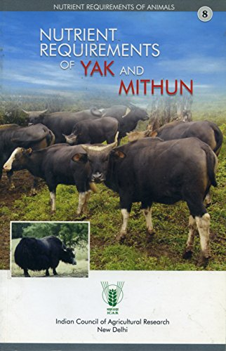 Nutrient Requirements of Yak and Mithun (PB): ICAR
