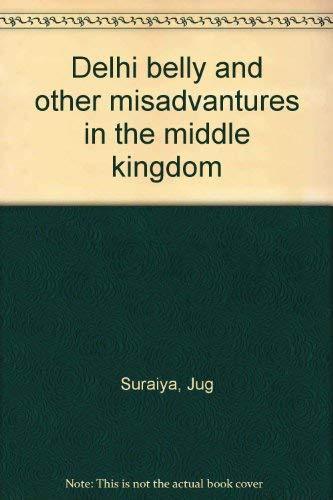 Delhi belly and other misadvantures in the middle kingdom: Suraiya, Jug