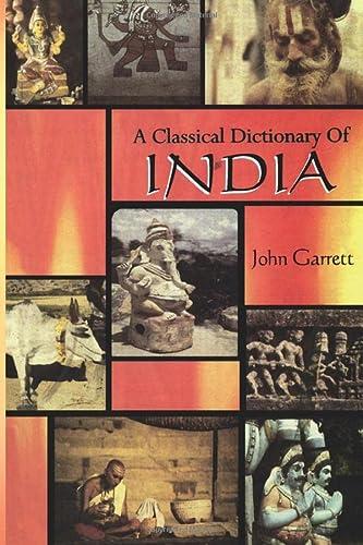 A Classical Dictionary of India: John Garrett