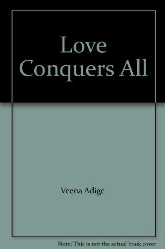 Love Conquers All: Adige, Veena