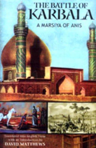 9788171672134: The Battle of Karbala: A Marsiya of Anis