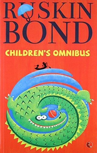 The Ruskin Bond children's omnibus: Bond, Ruskin