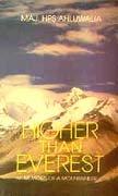 9788171672929: Higher than Everest: Memoirs of a mountaineer