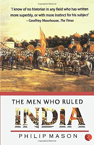 9788171673612: The Men Who Rule India
