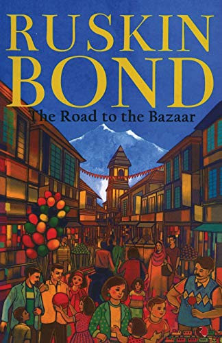 The Road to the Bazaar: Bond, Ruskin