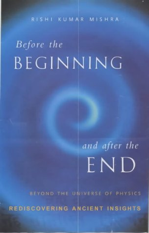 9788171674503: Before the Beginning and after the End