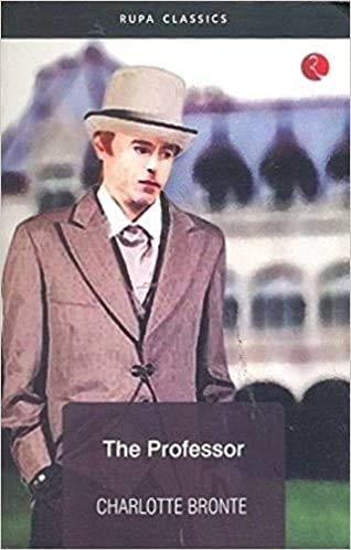 The Professor: Bronte, Charlotte