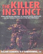9788171674855: The Killer Instinct: Raids and Rescue Missions by Special Forces Worldwide and the Threat of Terrorism in the New Millennium