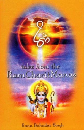 Tales from the Ram Charit Manas: Rana Bahadur Singh