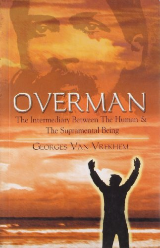 9788171675944: Overman: The Intermediary Between the Human and the Supramental Being