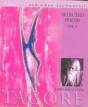 Selected Poems-V (Rabindra Rachanavali Series): Rabindranath Tagore