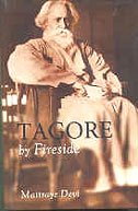 Tagore by Fireside: Maitraye Devi
