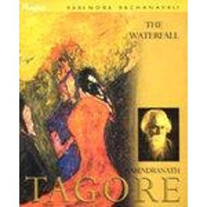 The Waterfall (Rabindra Rachanavali Series): Rabindranath Tagore