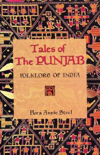 Tales of the Punjab: Folklore of India: Flora Annie Steel