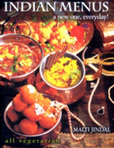 Indian Menus : A Newone Everyday!: Malti Jindal