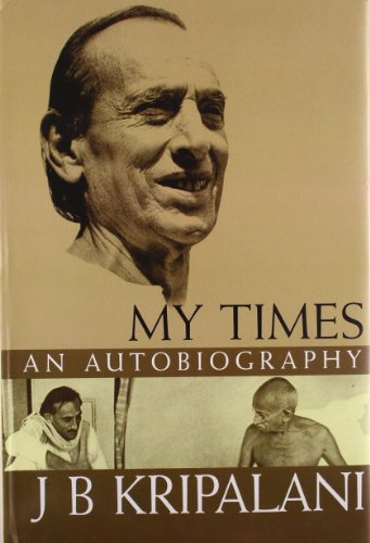 9788171679171: My Times: An Autobiography of J.B.Kripalani