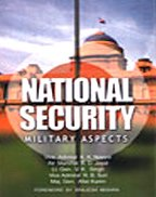 National Security : Military Aspects: K K Nayyar;