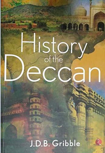 History of the Deccan: Gribble, J. D.