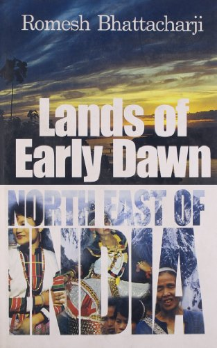 9788171679638: Lands of Early Dawn North East of India