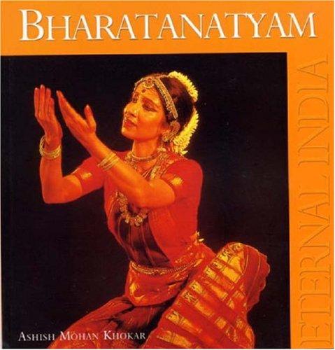 Bharatanatyam: Khokar, Ashish Mohan