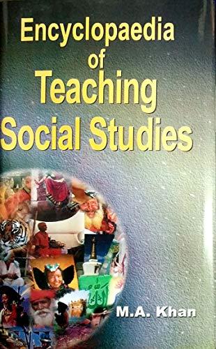 Encyclopaedia of Teaching Social Studies (3 Vols-Set): M A Khan