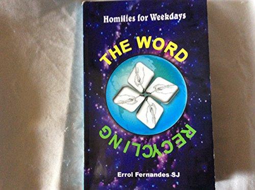 Recycling the Word: Errol Fernandes SJ