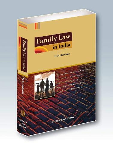 Family Law in India: Saharay, H. K.