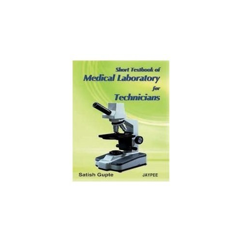 9788171795796: Short Textbook of Medical Laboratory for Technicians