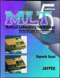 9788171796465: Medical Laboratory Technology: Methods and Interpretations