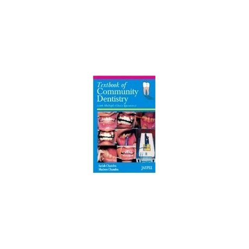 Textbook Of Community Dentistry (With Mcqs): Chandra