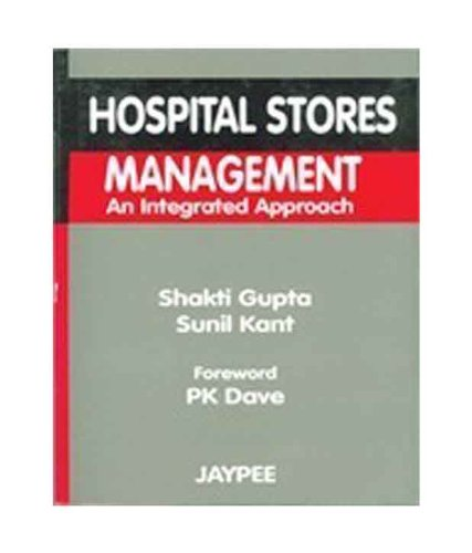 9788171797400: Hospital Stores Management: An Integrated Approach