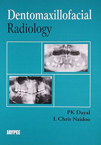 Dentomaxillofacial Radiology: P K Dayal & I Chris Naidoo