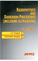 Radiophysics and Dark Room Procedure: Gupta Abhitabh Gupta