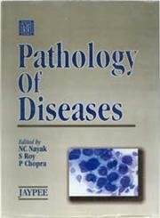 Pathology of Diseases: NC Nayak (Ed.)