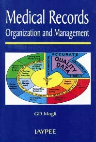 Medical Records Organisation and Management: G D Mogli
