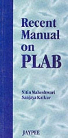 Recent Manual of Plab: Nitin Maheshwari,Sanjaya Kalkur