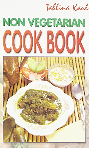Non Vegetarian Cook Book: T. Kaul