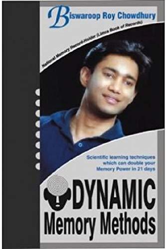 Dynamic Memory Methods: Chowdhury, Biswarup Roy