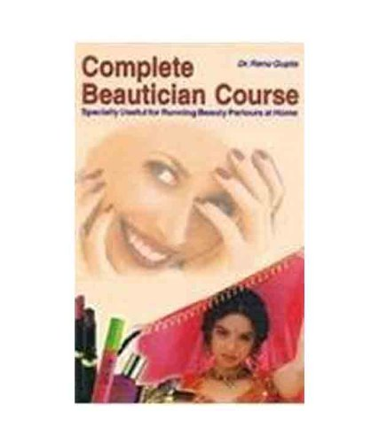 Complete Beautician Course English(Paperback): Renu Gupta