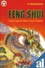 Feng Shui: Chinese Vaastu for Better Living: Bhojraj Dwivedi