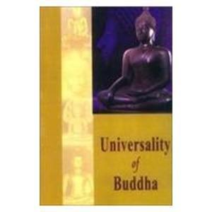 Universality of Buddha: Sharma, Shiv