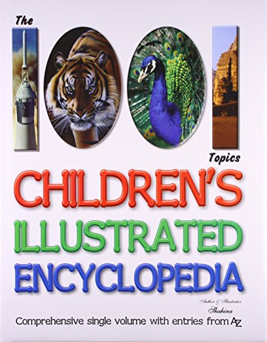 1001 CHILDREN'S ILLUSTRATED ENCYCLOPEDIA