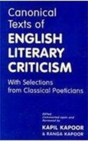 Canonical Texts of English Literary Criticism With: Edited by :